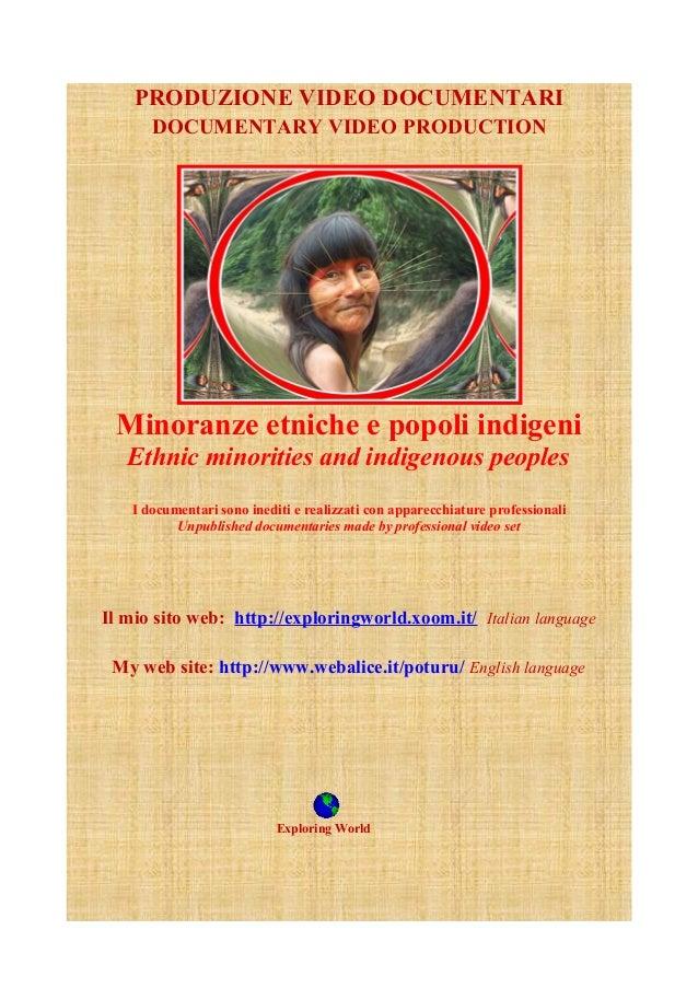 PRODUZIONE VIDEO DOCUMENTARI      DOCUMENTARY VIDEO PRODUCTION Minoranze etniche e popoli indigeni   Ethnic minorities and...