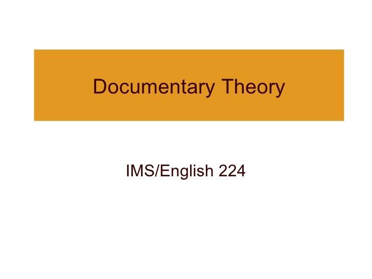 Documentary Theory IMS/English 224