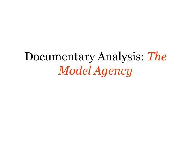 Documentary Analysis: The Model Agency