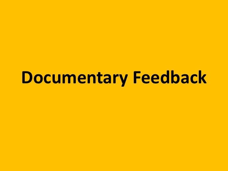 Documentary Feedback