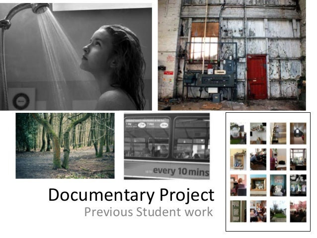 Documentary Project Previous Student work