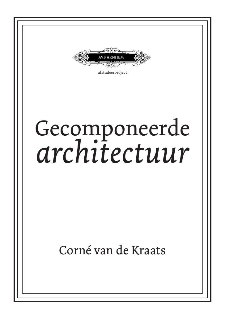 AVB ARNHEM           afstudeerproject     Gecomponeerde architectuur    Corné van de Kraats