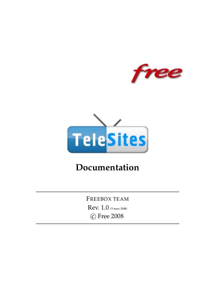 Documentation  F REEBOX TEAM  Rev. 1.0 (5 mars 2008)    c Free 2008