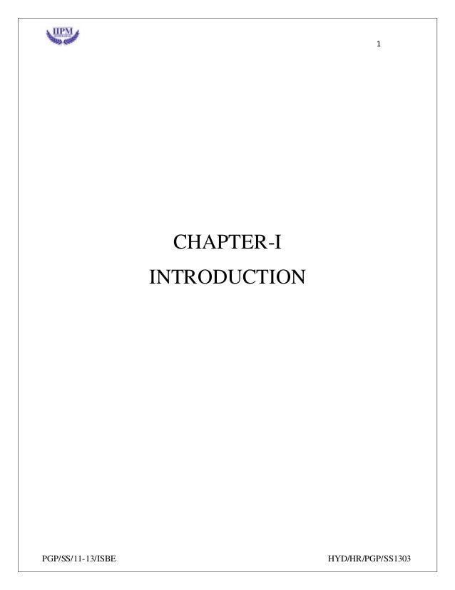 1 PGP/SS/11-13/ISBE HYD/HR/PGP/SS1303 CHAPTER-I INTRODUCTION