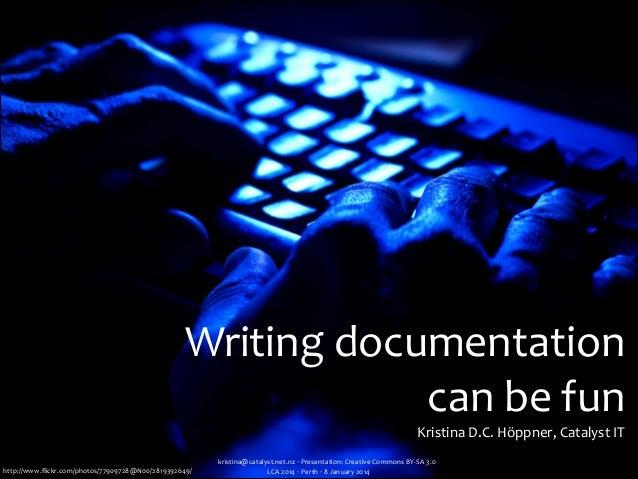 Writing documentation can be fun