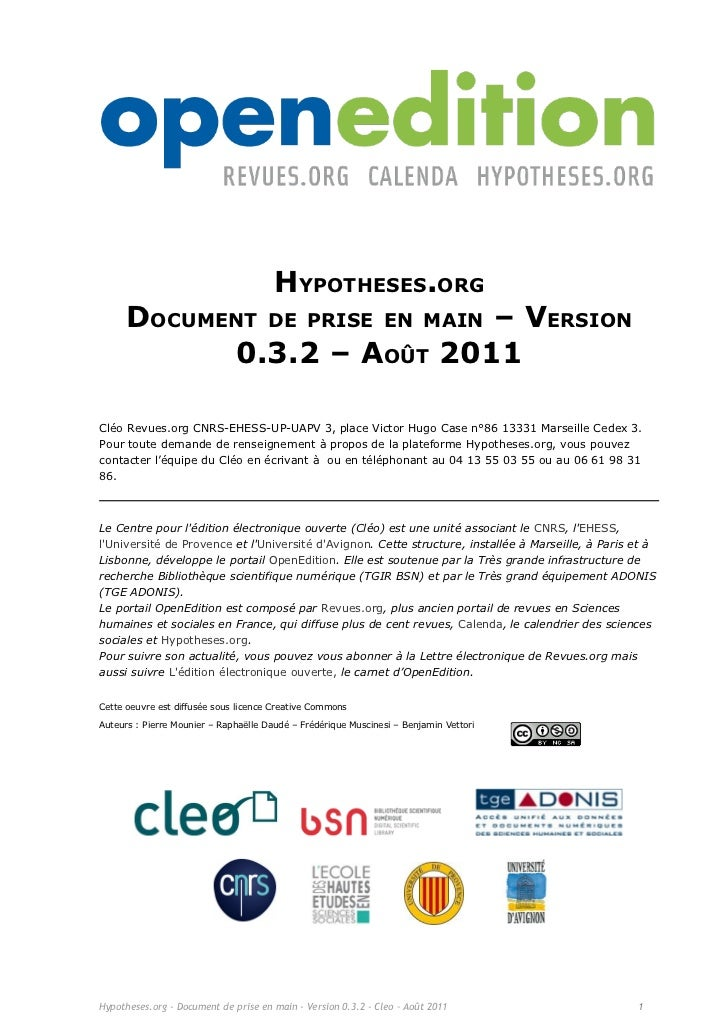 HYPOTHESES.ORG      DOCUMENT DE PRISE EN MAIN – VERSION            0.3.2 – AOÛT 2011Cléo Revues.org CNRS-EHESS-UP-UAPV 3, ...