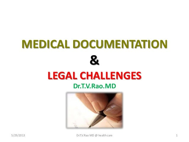 Documentation in medicine  and Legal Challenges