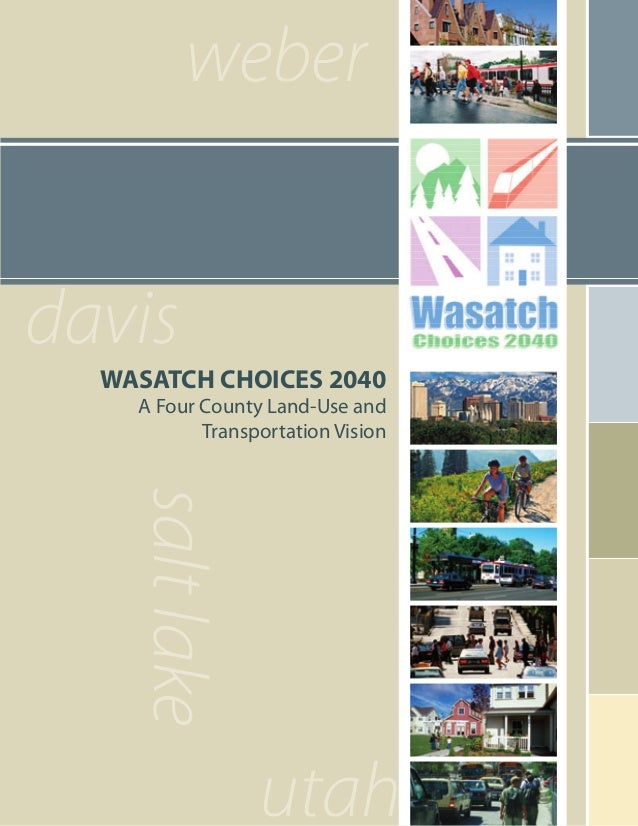Wasatch Choices: A Vision for 2040