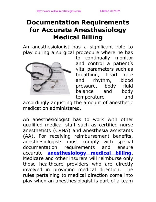 http://www.outsourcestrategies.com/ 1-800-670-2809 Documentation Requirements for Accurate Anesthesiology Medical Billing ...