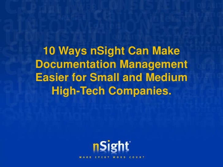 10 Ways nSight Can Make Documentation Management<br />Easier for Small and Medium <br />High-Tech Companies.<br />