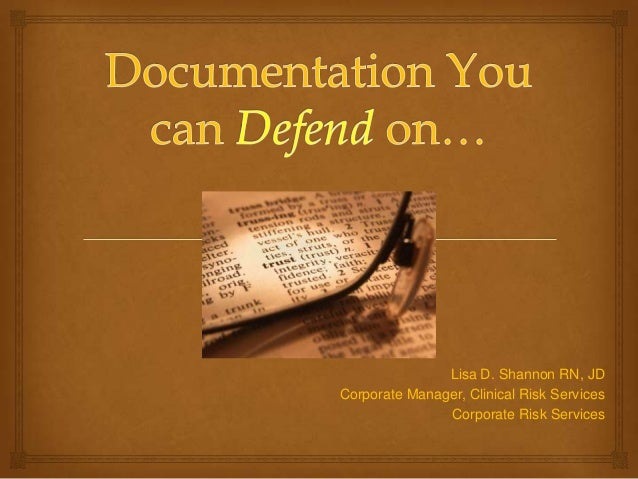 Documentation you can defend on