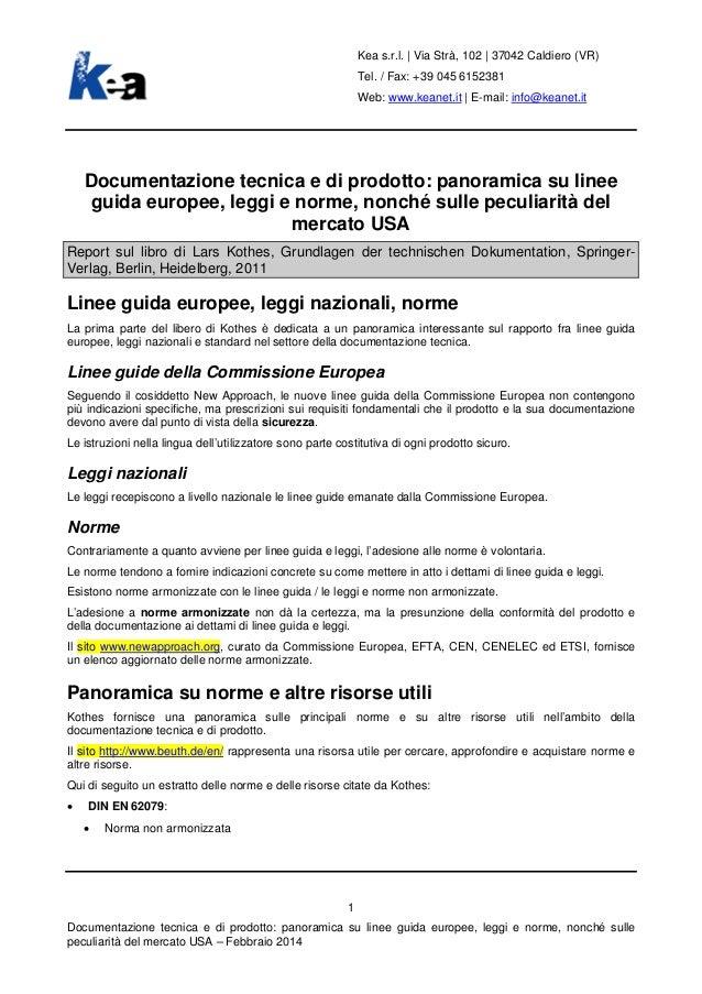 Documentazione tecnica e di prodotto: linee guida europee, leggi e norme; peculiarità del mercato USA