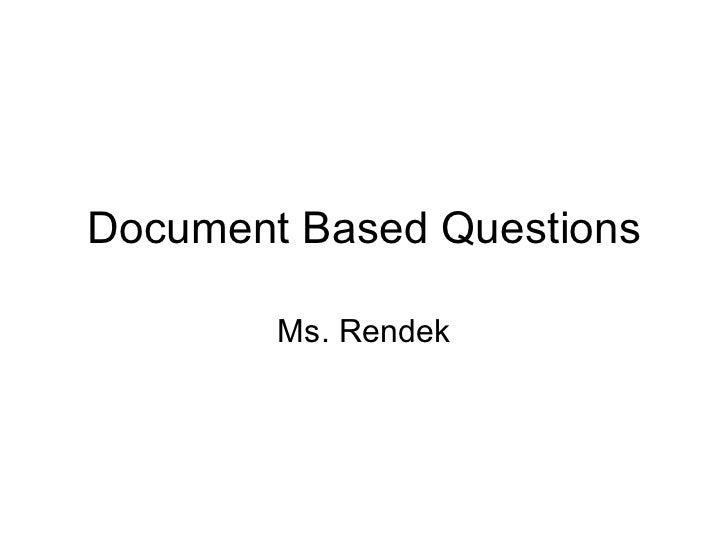 Document Based Questions Ms. Rendek