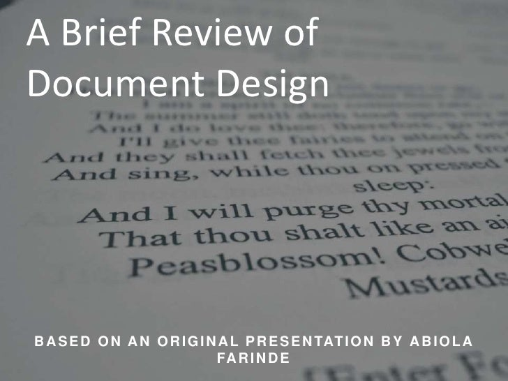 A Brief Review of Document Design<br />Based on an original presentation by AbiolaFarinde<br />