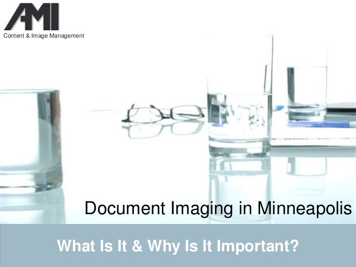 Document imaging in minneapolis   what is it and why is it important