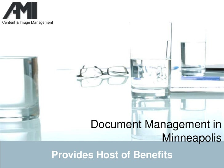 Document Managementin Minneapolis<br />Provides Host of Benefits<br />
