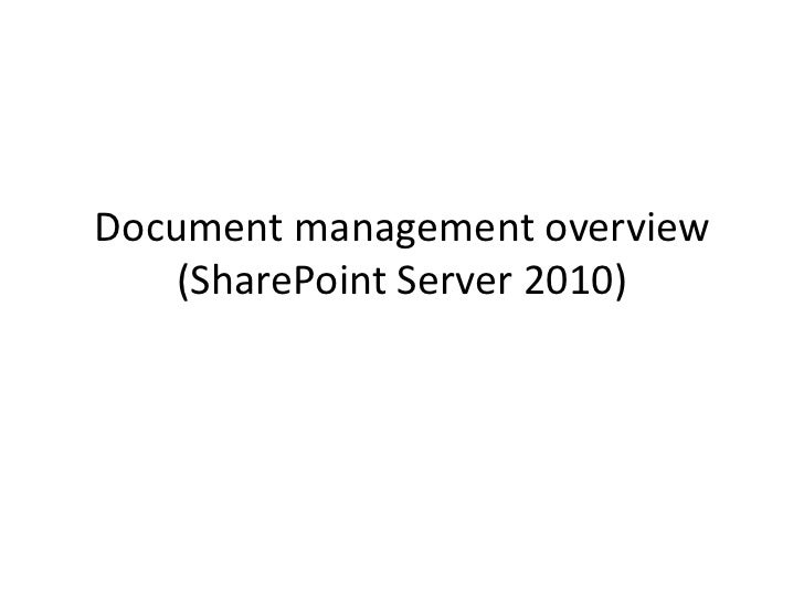 Document management overview (SharePoint Server 2010)<br />