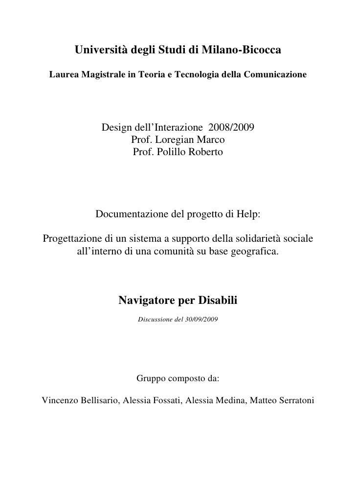Università degli Studi di Milano-Bicocca Laurea Magistrale in Teoria e Tecnologia della Comunicazione               Design...