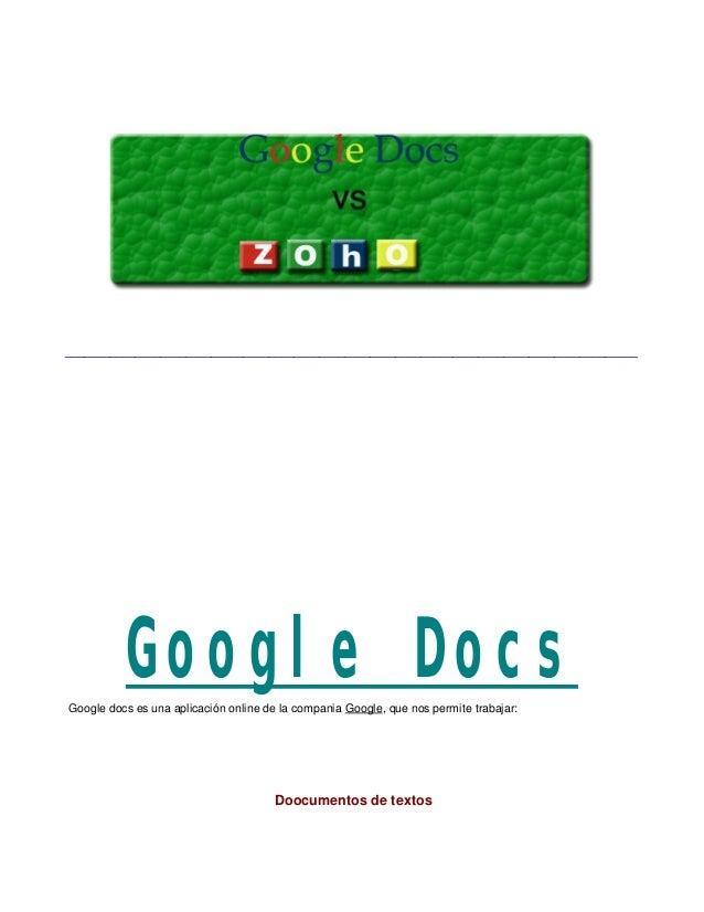 __________________________________________________________________________________________ Google DocsGoogle docs es una a...