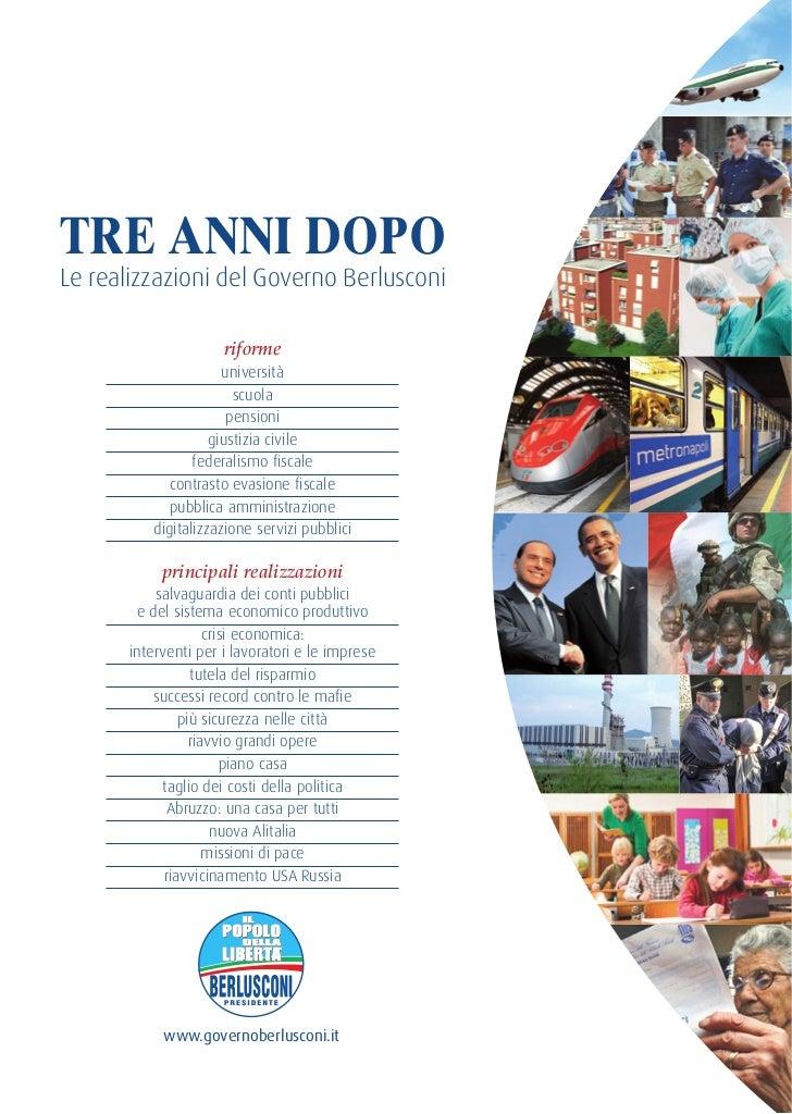 TRE ANNI DOPOLe realizzazioni del Governo Berlusconi                      riforme                      università         ...
