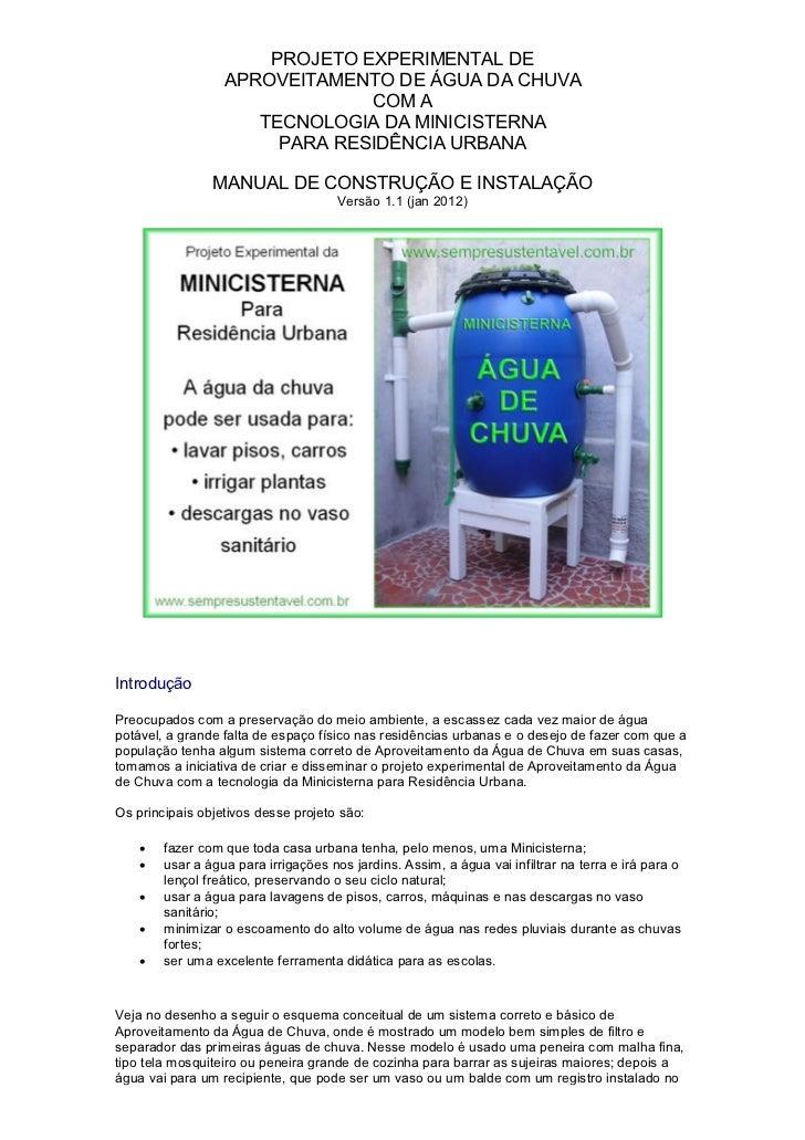 PROJETO EXPERIMENTAL DE                  APROVEITAMENTO DE ÁGUA DA CHUVA                               COM A              ...