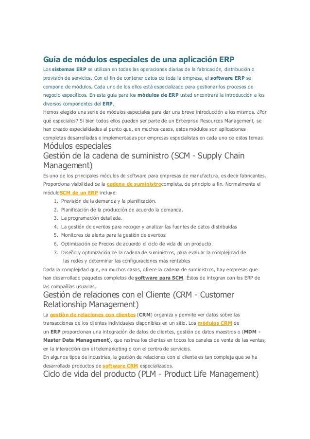 Guía de módulos especiales de una aplicación ERP Los sistemas ERP se utilizan en todas las operaciones diarias de la fabri...