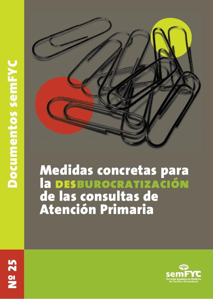 Documentos semFYC                    Medidas concretas para                    la desburocratización                    de...