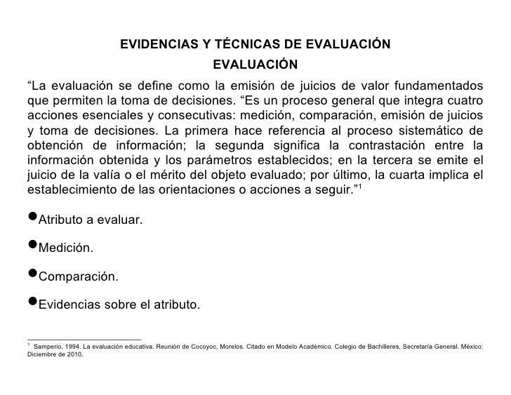"""EVIDENCIAS Y TÉCNICAS DE EVALUACIÓN                                                             EVALUACIÓN""""La evaluación s..."""