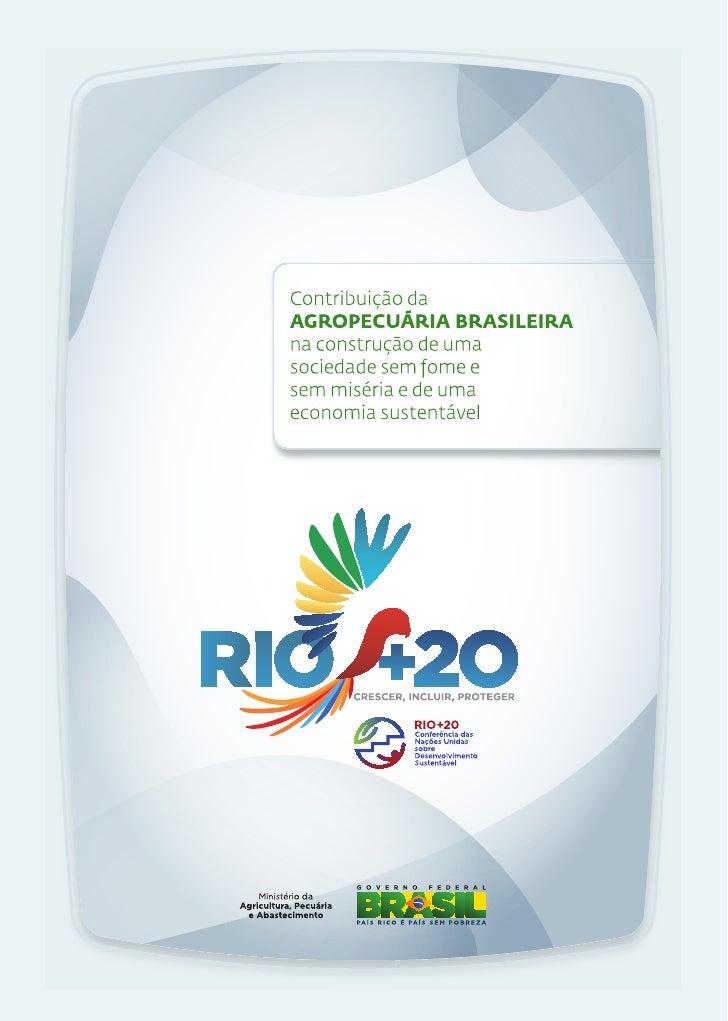 Ministério da Agricultura divulga documento do setor agropecuário para a Rio+20