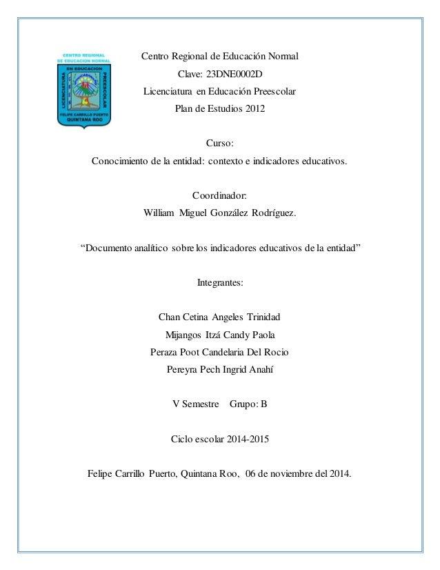 Centro Regional de Educación Normal Clave: 23DNE0002D Licenciatura en Educación Preescolar Plan de Estudios 2012 Curso: Co...
