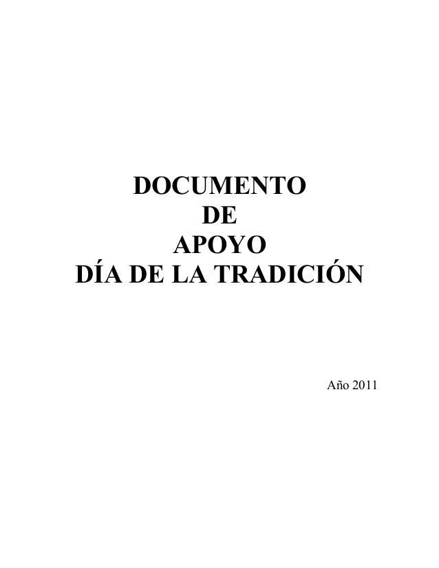 DOCUMENTO DE APOYO DÍA DE LA TRADICIÓN Año 2011