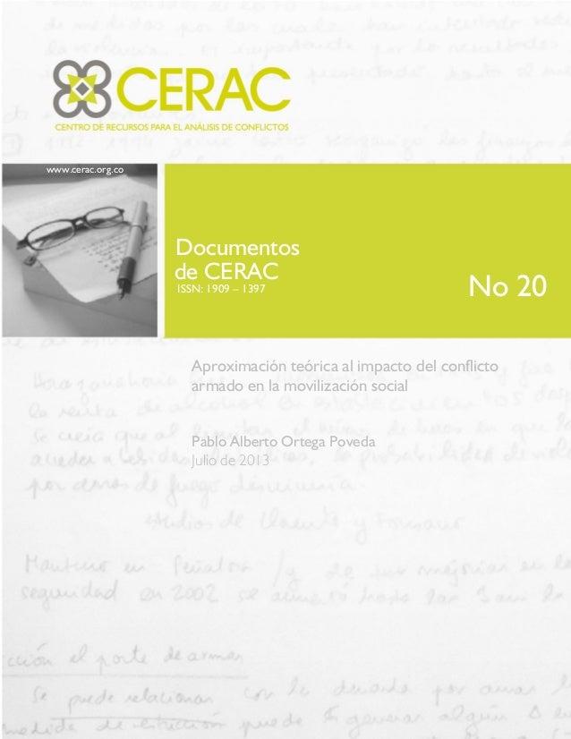 www.cerac.org.co Documentos de CERAC ISSN: 1909 – 1397 Aproximación teórica al impacto del conflicto armado en la moviliza...