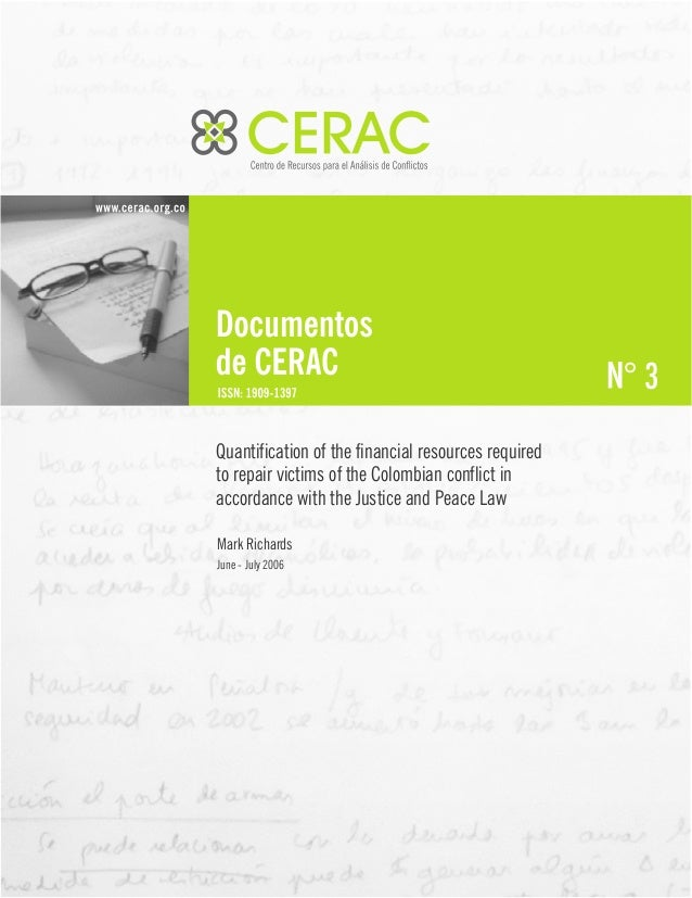 3 Quantification of the financial resources required to repair victims of the Colombian conflict in accordance with the Ju...