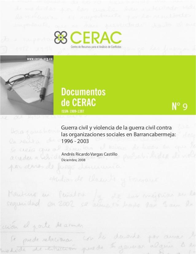 9 Guerra civil y violencia de la guerra civil contra las organizaciones sociales en Barrancabermeja: 1996 - 2003 Andrés Ri...