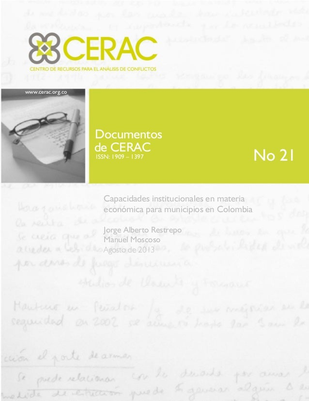 www.cerac.org.co Documentos de CERAC ISSN: 1909 – 1397 Capacidades institucionales en materia económica para municipios en...