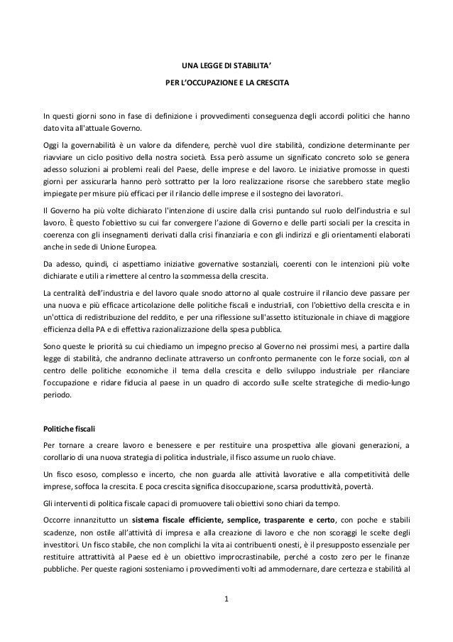 1 UNA LEGGE DI STABILITA' PER L'OCCUPAZIONE E LA CRESCITA In questi giorni sono in fase di definizione i provvedimenti con...