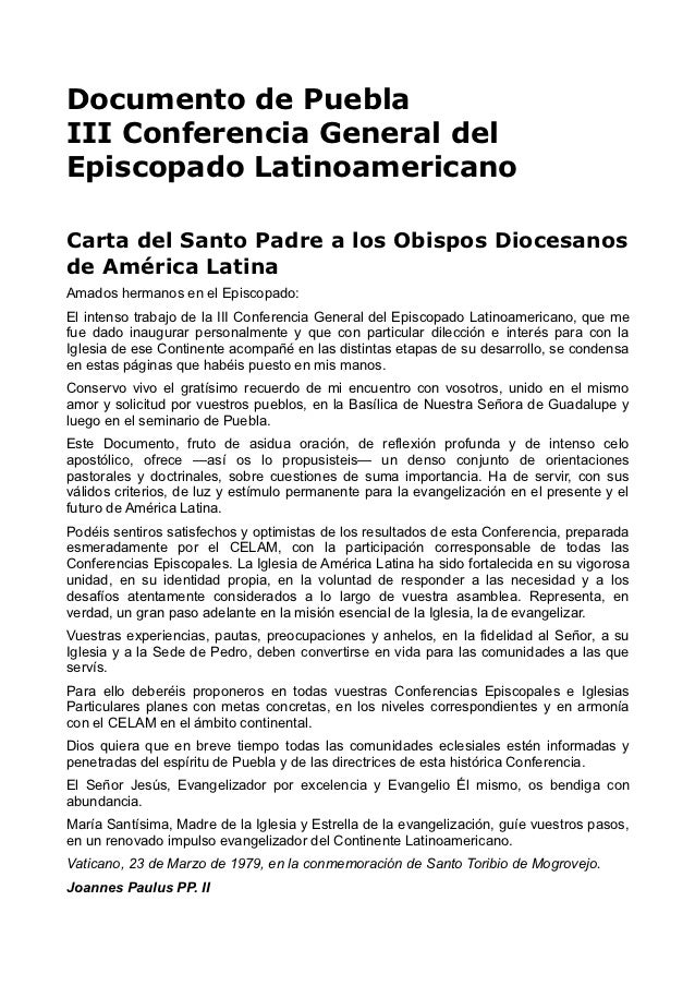 Documento de PueblaIII Conferencia General delEpiscopado LatinoamericanoCarta del Santo Padre a los Obispos Diocesanosde A...
