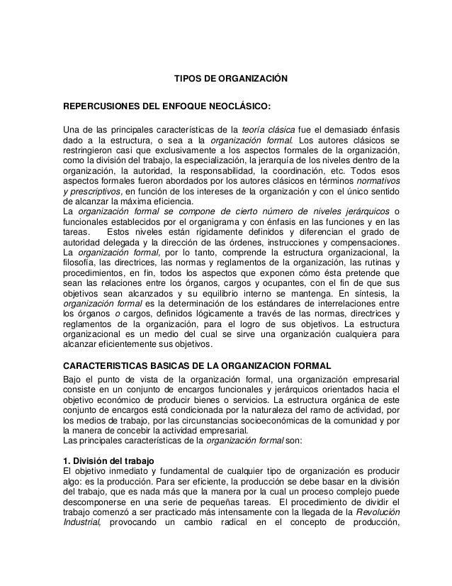 TIPOS DE ORGANIZACIÓNREPERCUSIONES DEL ENFOQUE NEOCLÁSICO:Una de las principales características de la teoría clásica fue ...