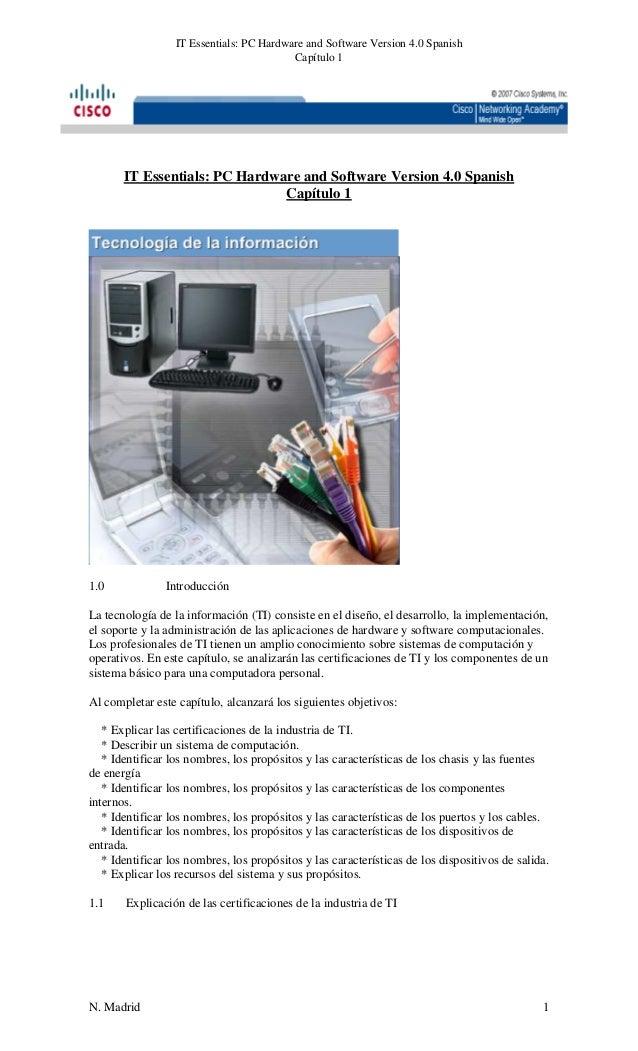 IT Essentials: PC Hardware and Software Version 4.0 Spanish Capítulo 1  IT Essentials: PC Hardware and Software Version 4....