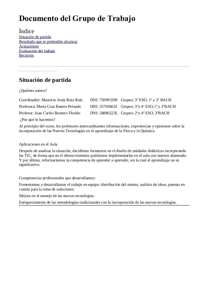 Documento del Grupo de TrabajoÍndiceSituación de partidaResultado que se pretenden alcanzarActuacionesEvaluación del traba...