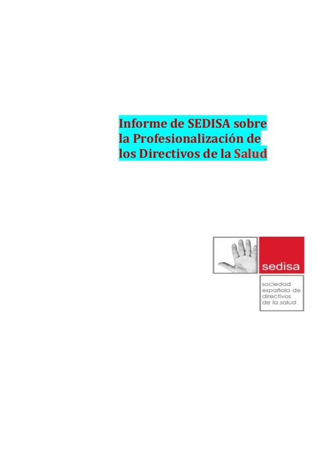 Informe de SEDISA sobrela Profesionalización delos Directivos de la Salud