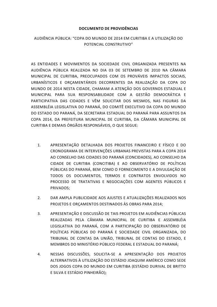 """DOCUMENTODEPROVIDÊNCIAS      AUDIÊNCIAPÚBLICA:""""COPADOMUNDODE2014EMCURITIBAEAUTILIZAÇÃODO                  ..."""