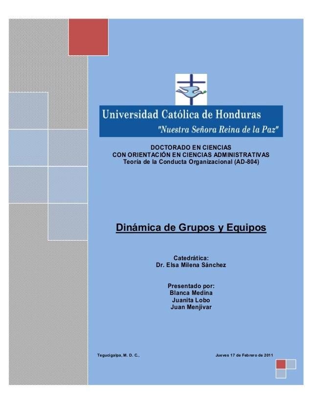 Trabajo Escrito: Dinámica de Grupos y Equipos  Contenido  I II III IV V  1 2 3 4  Pág. Resumen Ejecutivo Introducción Info...