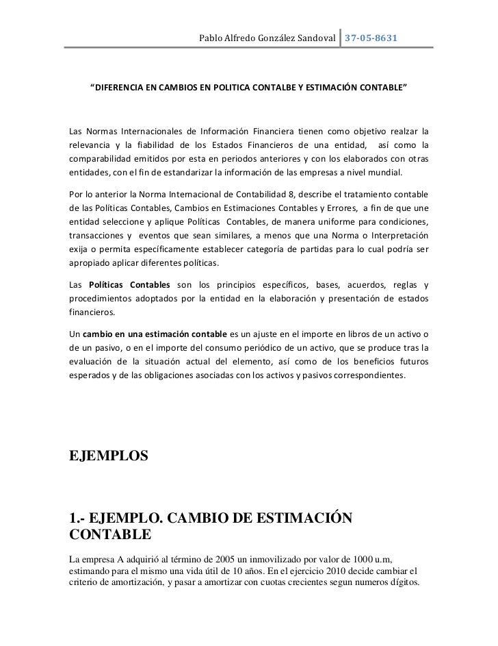 """""""DIFERENCIA EN CAMBIOS EN POLITICA CONTALBE Y ESTIMACIÓN CONTABLE""""<br />Las Normas Internacionales de Información Financie..."""