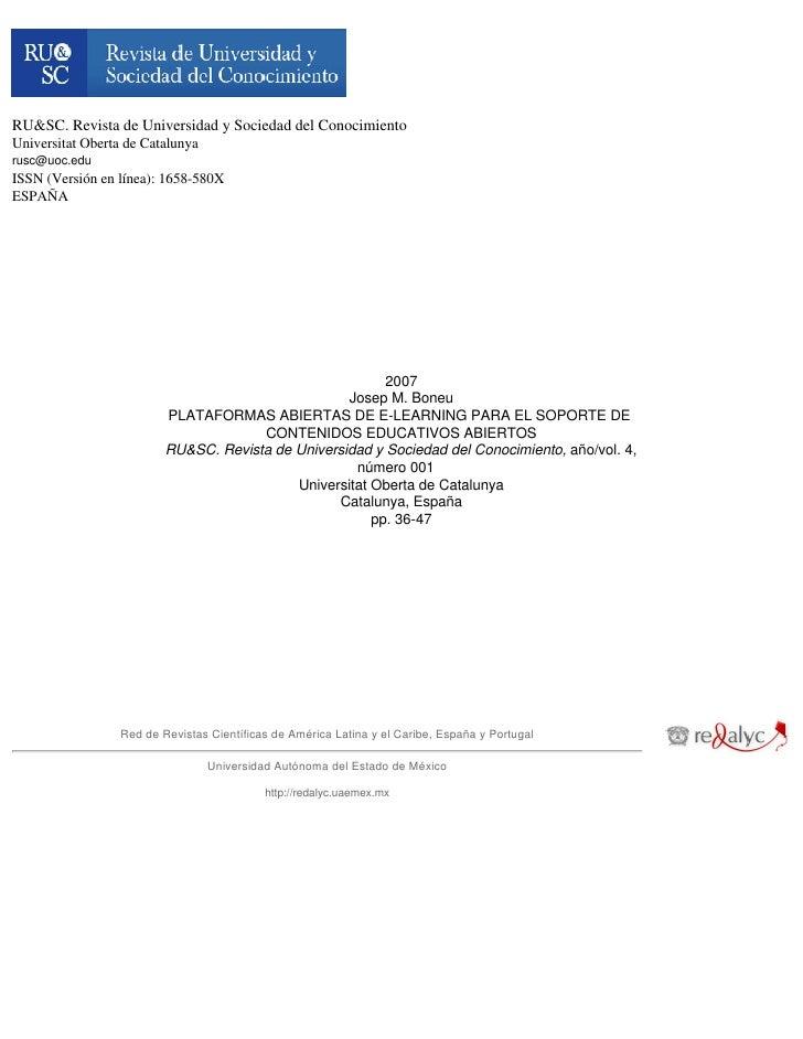 RU&SC. Revista de Universidad y Sociedad del Conocimiento Universitat Oberta de Catalunya rusc@uoc.edu ISSN (Versión en lí...