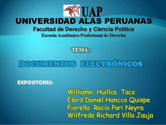 UNIVERSIDAD ALAS PERUANAS Facultad de Derecho y Ciencia Política Escuela Académico Profesional de Derecho  TEMA:  DOCUMENT...