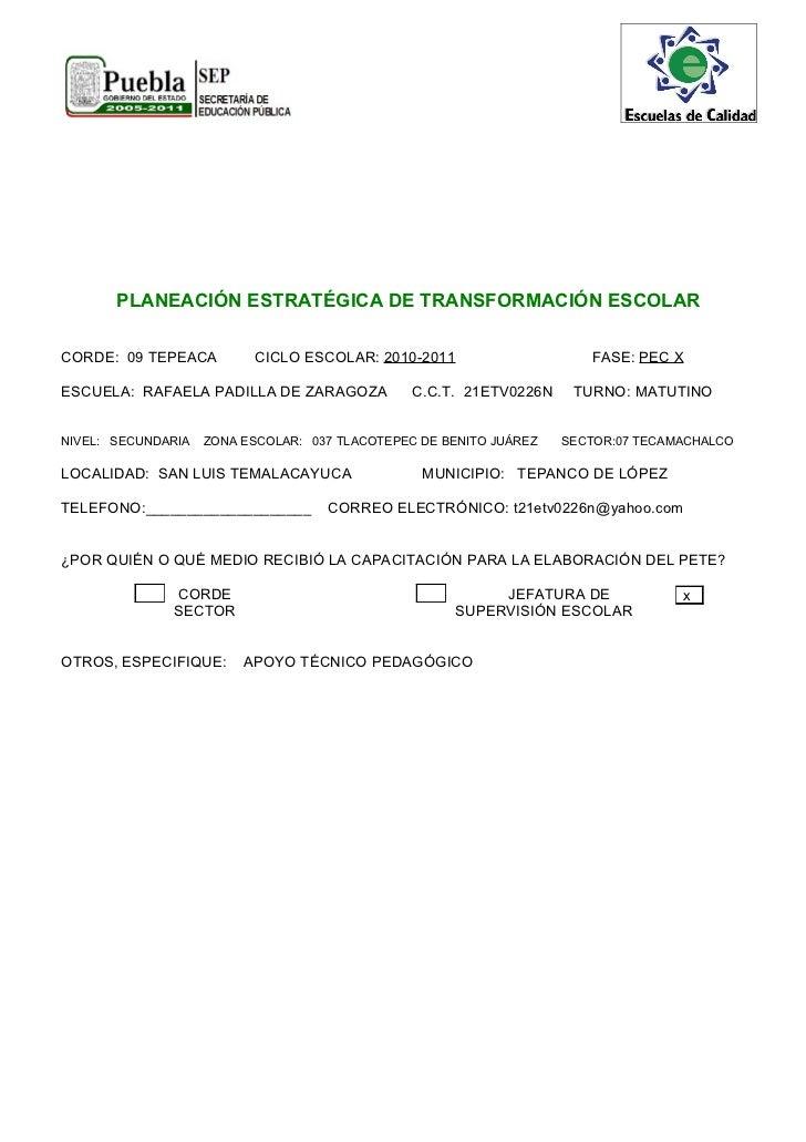 PLANEACIÓN ESTRATÉGICA DE TRANSFORMACIÓN ESCOLARCORDE: 09 TEPEACA         CICLO ESCOLAR: 2010-2011                     FAS...