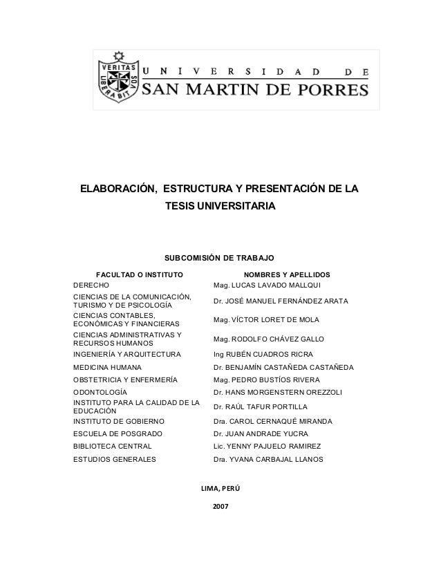 ELABORACIÓN, ESTRUCTURA Y PRESENTACIÓN DE LA TESIS UNIVERSITARIA SUBCOMISIÓN DE TRABAJO FACULTAD O INSTITUTO NOMBRES Y APE...