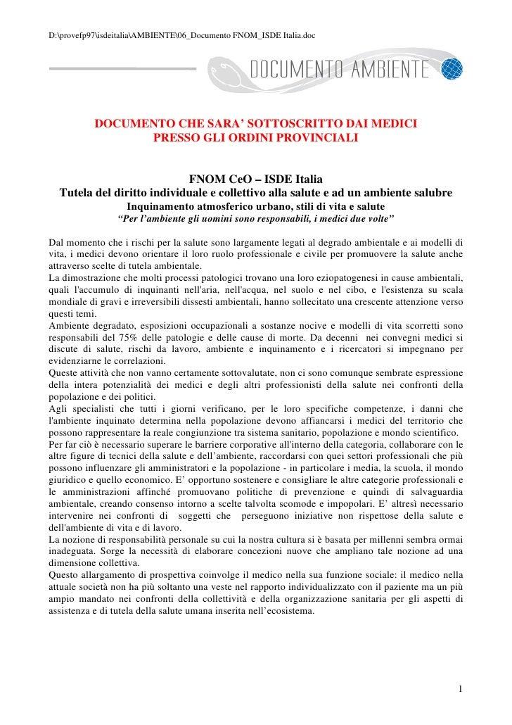 D:provefp97isdeitaliaAMBIENTE06_Documento FNOM_ISDE Italia.doc                DOCUMENTO CHE SARA' SOTTOSCRITTO DAI MEDICI ...
