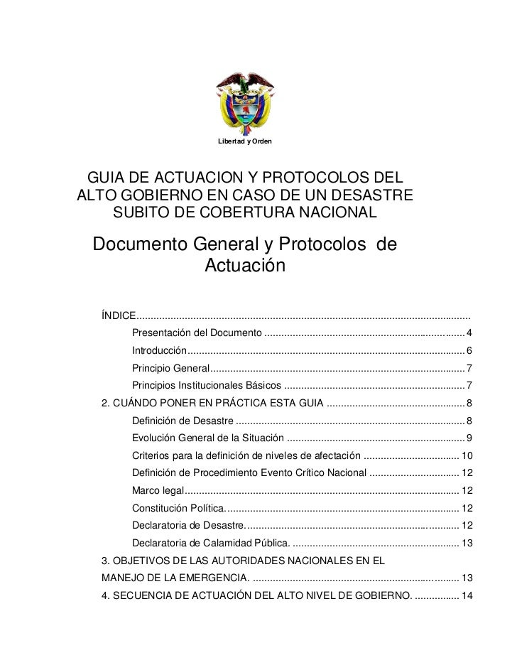 Libertad y Orden<br />GUIA DE ACTUACION Y PROTOCOLOS DEL ALTO GOBIERNO EN CASO DE UN DESASTRE SUBITO DE COBERTURA NACIONAL...